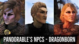 Skyrim Mods: Pandorable's NPCs - Dragonborn | NPC Overhaul