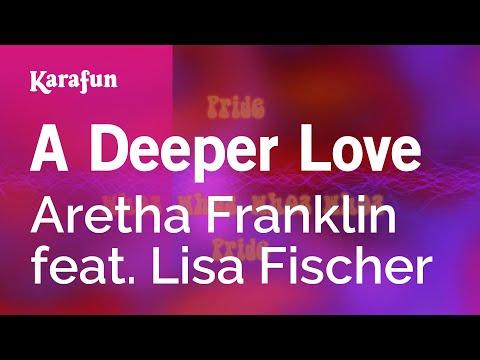 Karaoke A Deeper Love - Aretha Franklin *