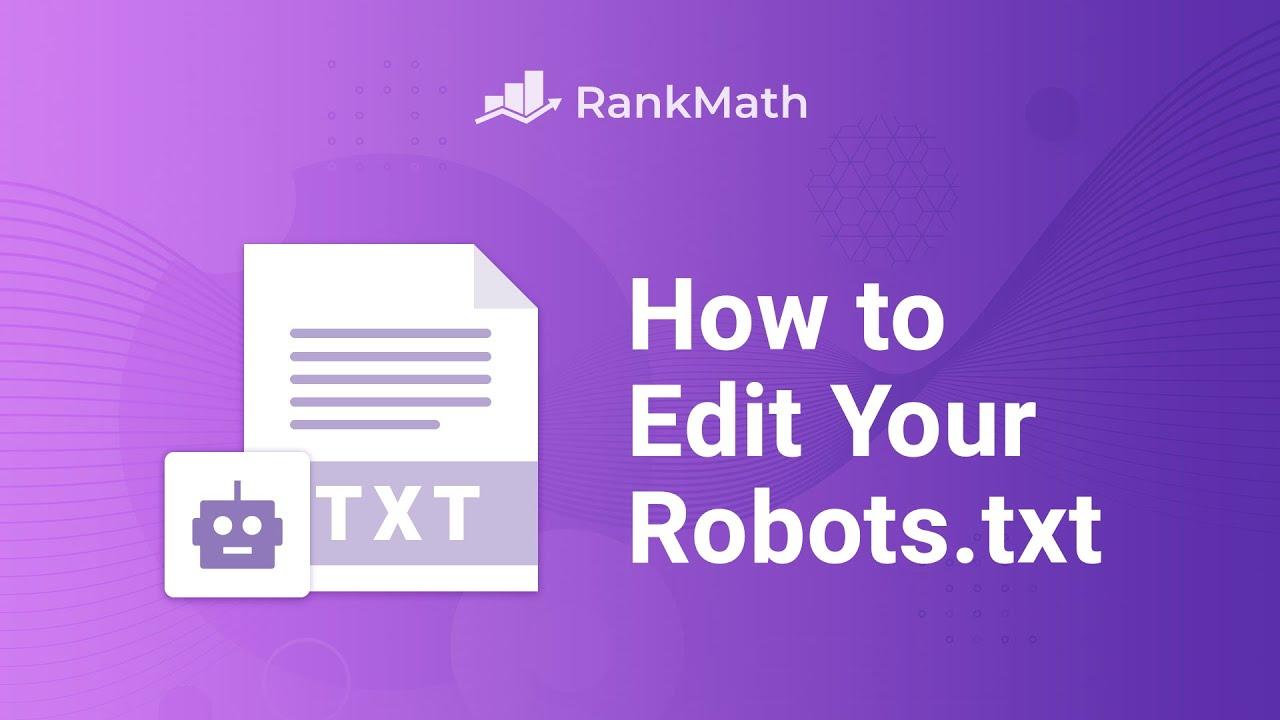 How to Edit Your Robots.txt with Rank Math SEO? - Rank Math SEO