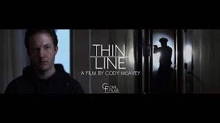 CIVIL FILMS - THIN LINE (Dir. Cody McAvey)