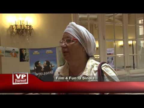 Film 4 Fun la Sinaia