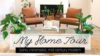 My Home Tour 2019   Boho, Mid-century Modern, Minimalist & PLANTS!
