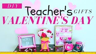 DIY VALENTINES DAY GIFTS FOR TEACHERS | DIY VALENTINES DAY GIFTS