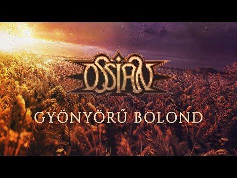 Ossian Gyönyörű Bolond Hivatalos Videoklip Official Music Video