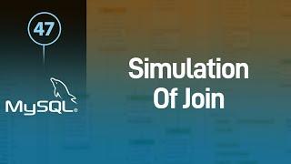 MySQL عمل محاكاة لنفس فكرة ال Join وإستدعاء البيانات من أكثر من جدول