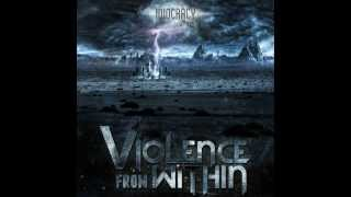 VIOLENCE FROM WITHIN - Virtue or dishonor