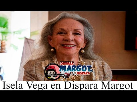 isela vega en dispara margot dispara