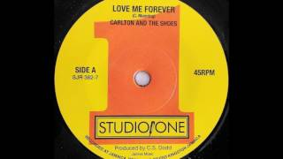 CARLTON AND THE SHOES – Love Me Forever [1968]