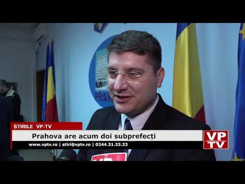 Prahova are acum doi subprefecți
