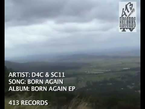 D4C & SC11 - Born Again (Music Video)