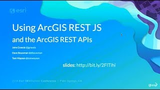 Using the ArcGIS REST JS Libraries and the ArcGIS REST APIs