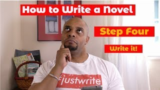 How to Write a Novel for Beginners - Part 4