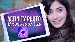 AffinityPhotoparaiPad:BÁSICOS📷✅