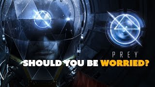 Prey: Should You Be WORRIED? - The Know Game News