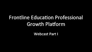 Frontline Education Calibration and Collaboration - Part I