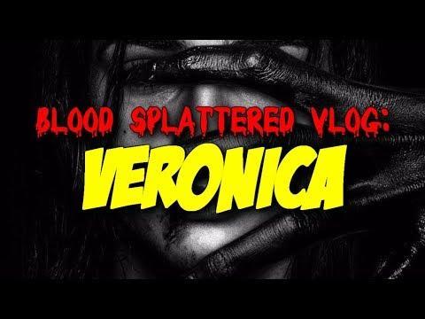 Veronica (2017) – Blood Splattered Vlog (Horror Movie Review)