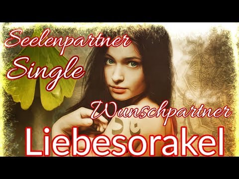 Liebesorakel 18.03. -  31.03.2019 | Seelenpartner | Wunschpartner | Single | Liebesreading