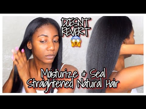 MOISTURIZE & SEAL Straightened Natural Type 4 Hair With NO REVERSION! | Simply Subrena
