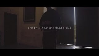 The Fruits of the Spirit // The Wild Goose - Segment #9