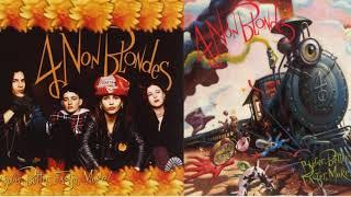 """4 Nоn  Blоndеs """"Biggеr, Bеttеr, Fаstеr, Mоrе! """" Full Album HD"""