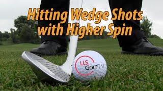 How Can You Add More Spin to Your Wedge Game?