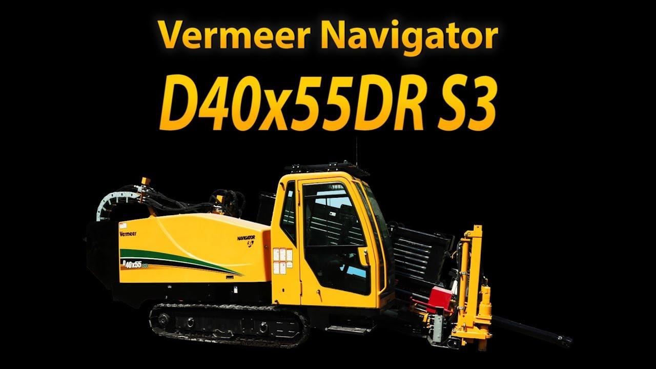 Vermeer D40x55DR S3