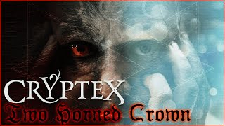 CRYPTEX - Two horned crown
