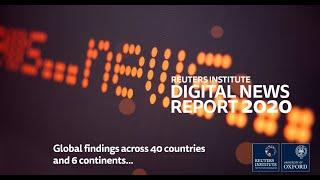 The Reuters Institute Digital News Report 2020