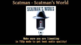 Scatman John   Scatman's World (HD Audio)