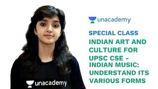 Special Class - Indian Music - Understand its various forms for UPSC CSE - Arti Chhawari