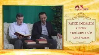 Prof. Dr. Alaaddin Başar - Kader Dersleri - Bölüm 4