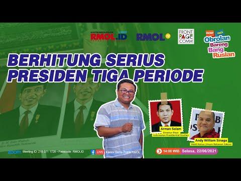 Obrolan Bareng Bang Ruslan • Berhitung Serius Presiden Tiga Periode