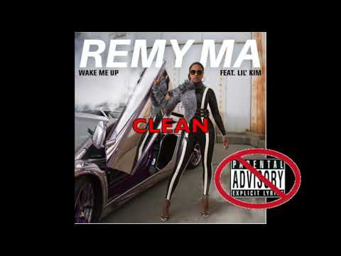 Remy Ma - Wake Me Up ft. Lil' Kim (CLEAN)
