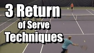 3 Return of Serve Techniques - Tennis Instruction - Return Lessons and Tips