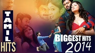 Non Stop Tamil Songs - Biggest Tamil Hits 2014 - Tamil Movie Songs - Tamil Songs 2014 New Hits