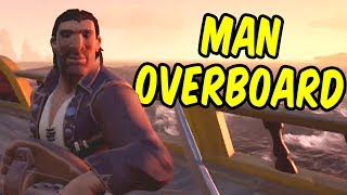 Man Overboard - Sea of Thieves: A Drunkard's Adventure Part 1