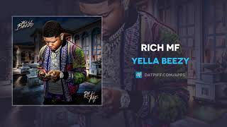 Yella Beezy   Rich MF (AUDIO)