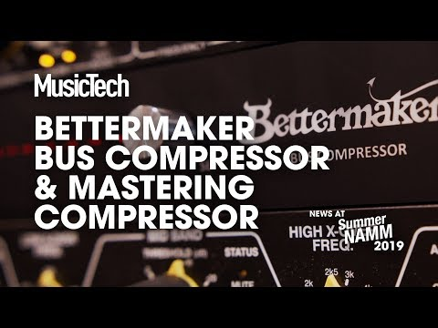 Bettermaker's Bus Compressor is digitally controlled analogue with three flavours #SummerNAMM2019