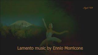 Lamento music by Ennio Morricone