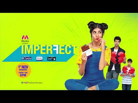 Imperfect | Original Series | Motion Poster| Coming Soon | Zoom Studios |