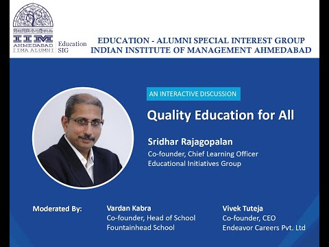 """Quality Education for All"" by Sridhar Rajagopalan"