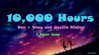 Dan + Shay And Justin Bieber   10,000 Hours (1 Hour Loop)