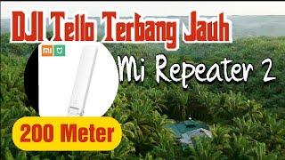 DJI Ryze Tello || Tutorial Menghubungkan Xiaomi Mi Repeater 2 Ke Drone DJI Tello