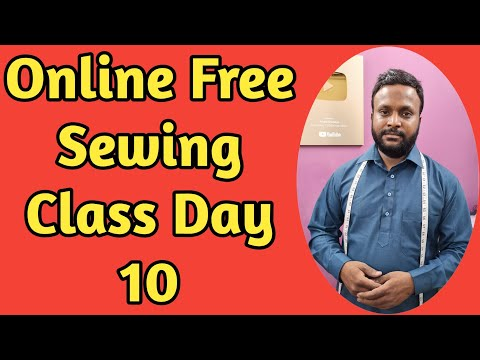 Online Sewing Class Day 10