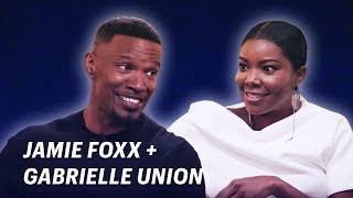 Jamie Foxx Interviews Gabrielle Union || OFF SCRIPT a Grey Goose Production