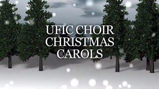UFIC Choir - We Wish You A Merry Christmas