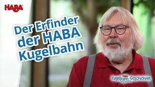 Der Erfinder der HABA Kugelbahn   Interview