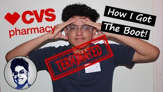 How I Got Fired From CVS!!!|Entire Story