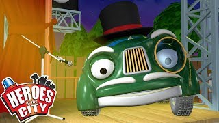 Heroes of the City - The Talent Show | Cartoons For Kids | Vehicles For Kids | Car Cartoons