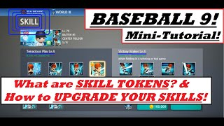 BASEBALL 9 | Mini-Tutorial | Skills & Skill Tokens | What Are They & How To Upgrade